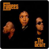 fugees Top 5 90s Music Remakes